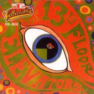 13th floor elevators psychedelic sounds of cd 1966 for 13th floor elevators psychedelic circus