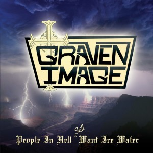 Graven Image - People In Hell Still Want Ice Water CD