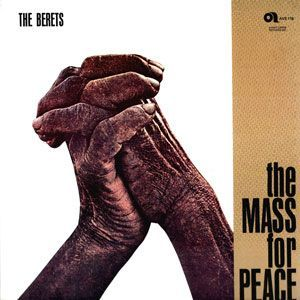 The Berets The Mass For Peace