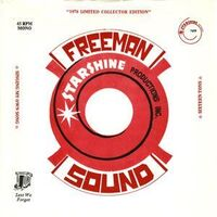 Freeman Sound - Sixteen Tons / Singing My Own Song 7inch