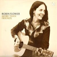 Robin Flower - More Than Friends LP