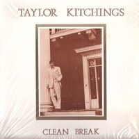 Taylor Kitchings - Clean Break LP