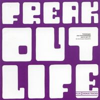 Freak Out - Life CD