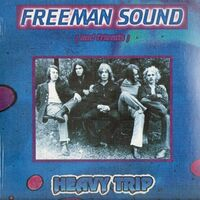 Freeman Sound - Heavy Trip LP