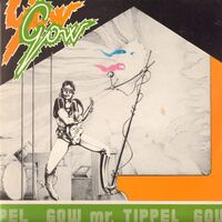 Gow - Mr. Tippel LP