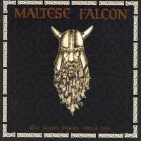 Maltese Falcon - The Demo Years 1983-1984 CD