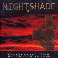 Nightshade - Stand and Be True CD