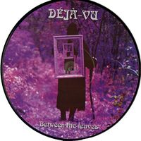 Deja-Vu - Between the Trees LP (pic disc)