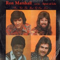 Ron Marshall and the Spice of Life - You Get the Best of Our Love LP