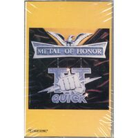 TT Quick - Metal of Honor Cassette