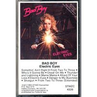 Bad Boy - Electric Eyes Cassette