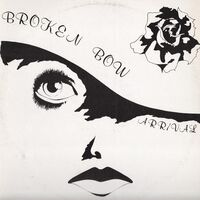 Broken Bow - Arrival LP