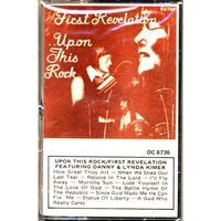First Revelation - Upon This Rock Cassette