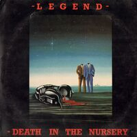 Legend - Death In The Nursery LP