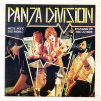 Panza Division - We'll Rock The World / Standing On The Outside (single)