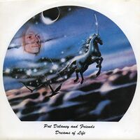 Pat Delaney And Friends - Dreams Of Life 7inch
