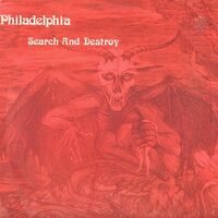 Philadelphia - Search And Destroy LP