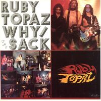 Ruby Topaz - Why / The Sack 7inch