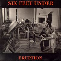 Six Feet Under - Eruption LP