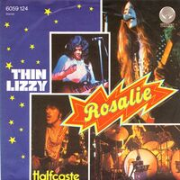 Thin Lizzy - Rosalie / Halfcaste (single)