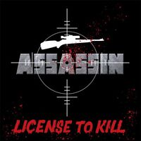 Assassin - License To Kill CD