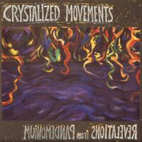 Crystalized Movements - Revelations From Pandemonium LP