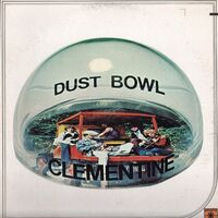 Dust Bowl Clementine - Dust Bowl LP