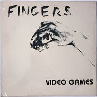 Fingers - Video Games LP