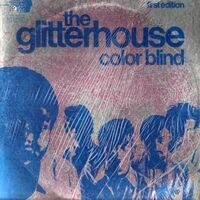 The Glitterhouse - Color Blind LP