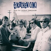 Kitchen Cinq, The - When The Rainbow Disappears: An Anthology 1965-68 2-LP
