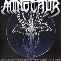 Minotaur - God May Show You Mercy...We Will Not LP