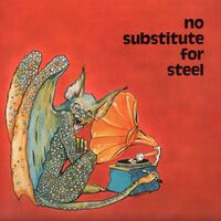Various Artists - No Substitute For Steel LP