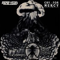 Rapid Tears - Cry For Mercy CD