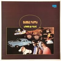 Bubble Puppy - Wheels Go Round LP OBGLP 9004