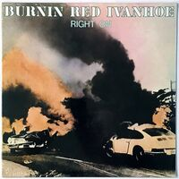 Burnin Red Ivanhoe - Right On LP