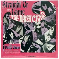 The Daisy Chain - Straight Or Lame LP