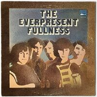 Everpresent Fullness, The - The Everpresent Fullness LP