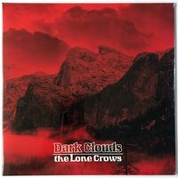 Lone Crows, The - Dark Clouds LP WIS3522