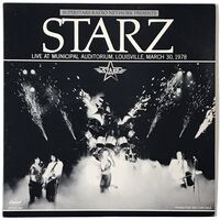 Starz - Live At Municipal Auditorium, Louisville, March 30, 1978 LP