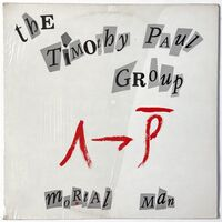 Timothy Paul Group - Mortal Man LP