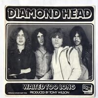 Diamond Head - Waited Too Long / Play It Loud 7-Inch DHM004