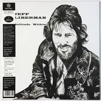 Liberman, Jeff - Solitude Within LP OSR054