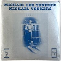 Yonkers, Michael - Michael Lee Yonkers LP MY0003