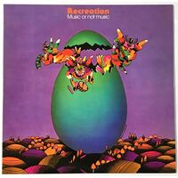 Recreation - Music Or Not Music LP LPR LP 0821-1