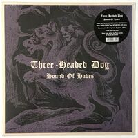 Three Headed Dog - Hound Of Hades LP SOMM 050