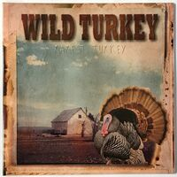 Wild Turkey - Rarest Turkey LP AALP 107