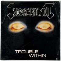 Juggernaut - Trouble Within LP MBR 72215-1