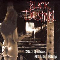 Black Destiny - Black is where our Hearts Belong CD IG 1012