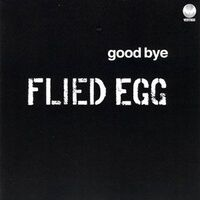 Flied Egg - Goodbye CD BAMCD7006