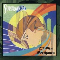Orion's Beethoven - Superangel CD CFR-0402